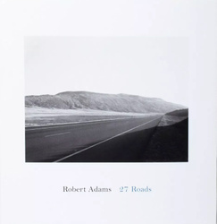 Adams, Robert: 27 Roads.