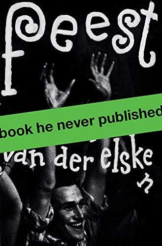 Der Van Ed Elsken: Feest.