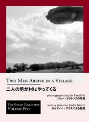 Jo Ractliffe: Two Men Arrive In A Village.